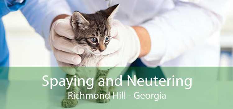 Spaying and Neutering Richmond Hill - Georgia